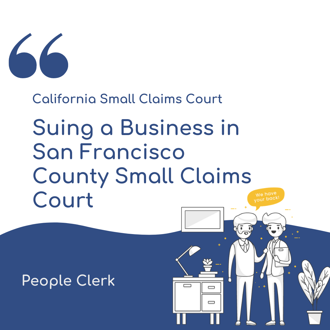 How to sue a company in San Francisco County Small Claims Court