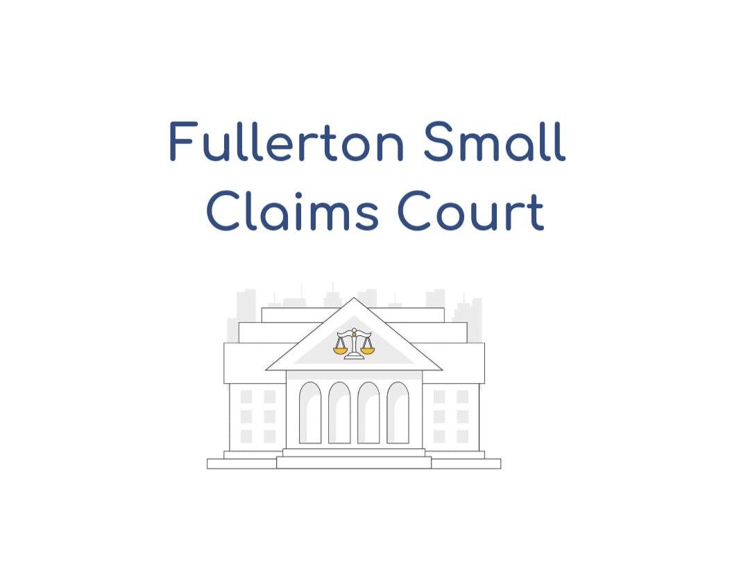 Fullerton Small Claims Court