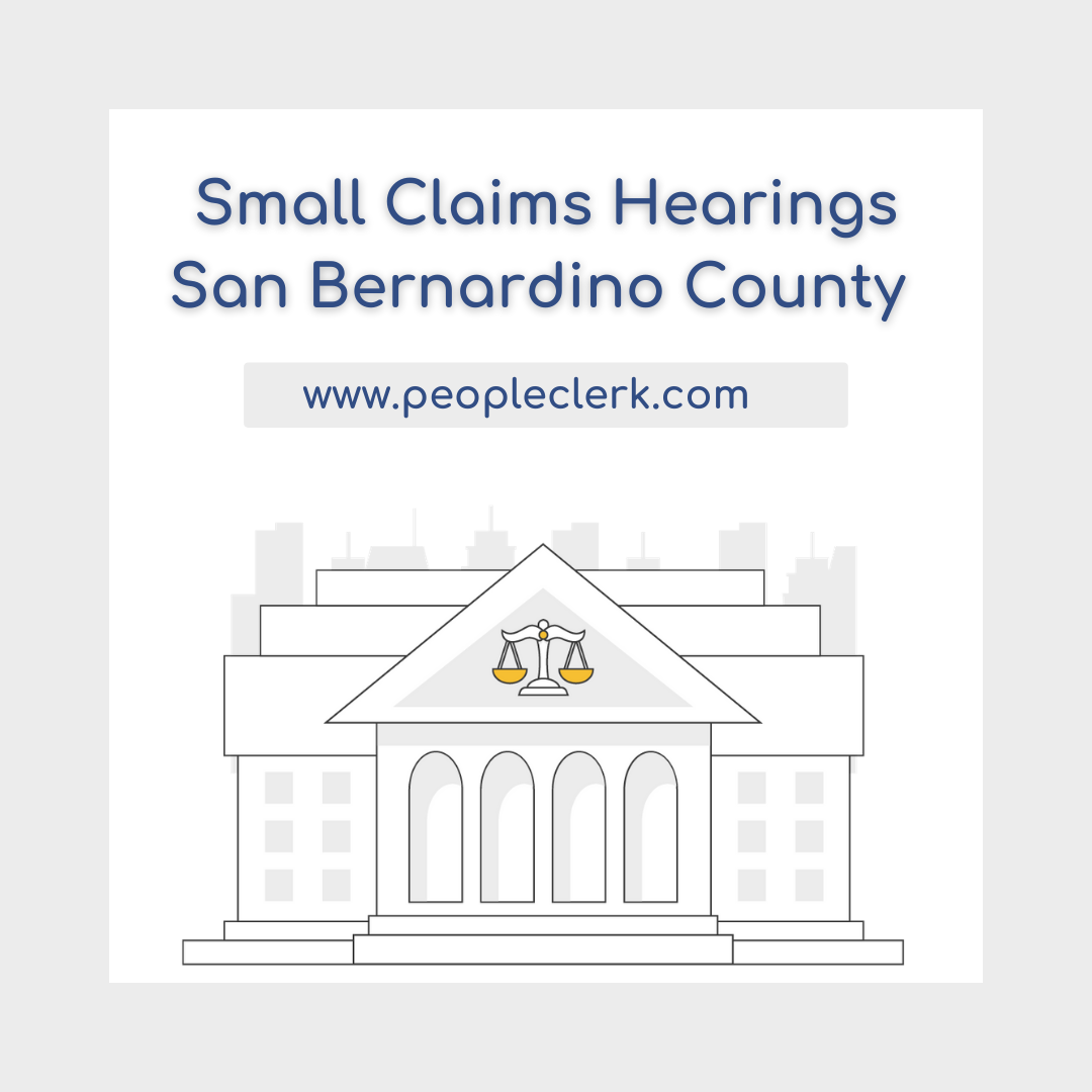 The Small Claims Hearing - San Bernardino