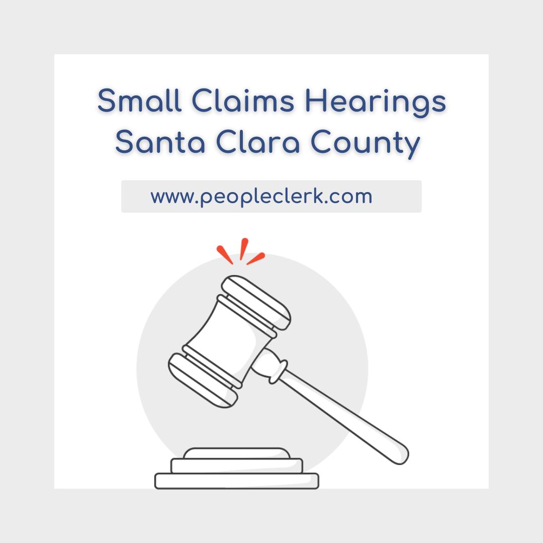 The Small Claims Hearing- Santa Clara County