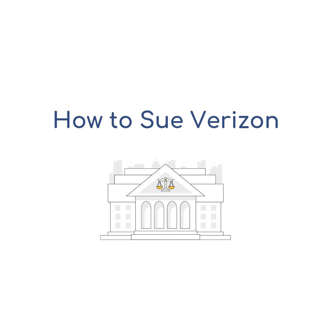 How to Sue Verizon