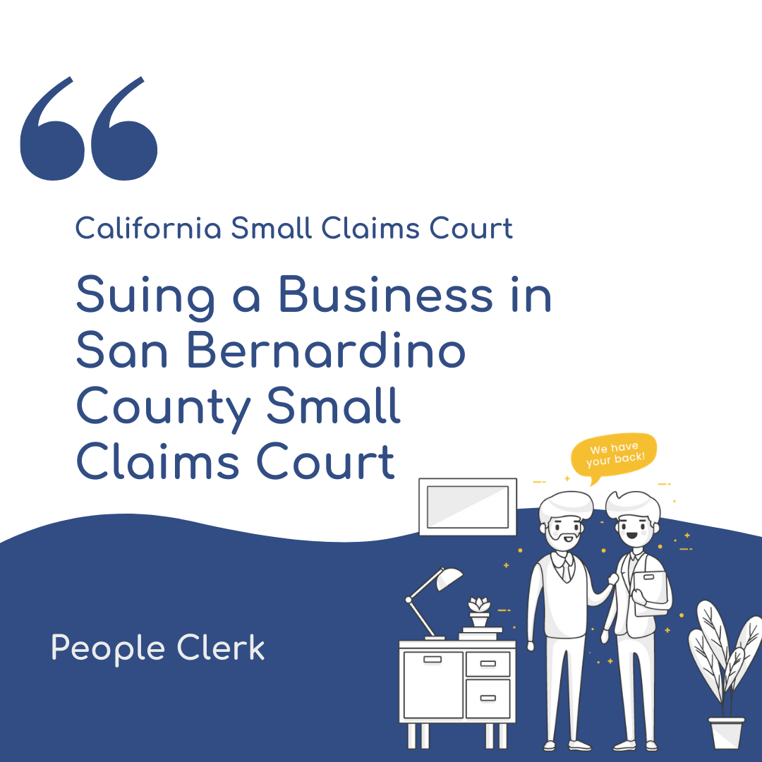 How to sue a company in a San Bernardino County Small Claims Court