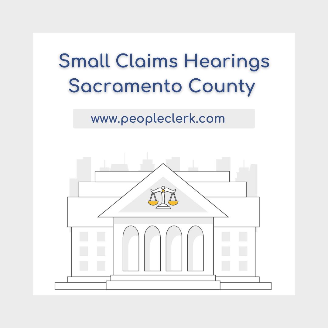 The Small Claims Hearing- Sacramento County