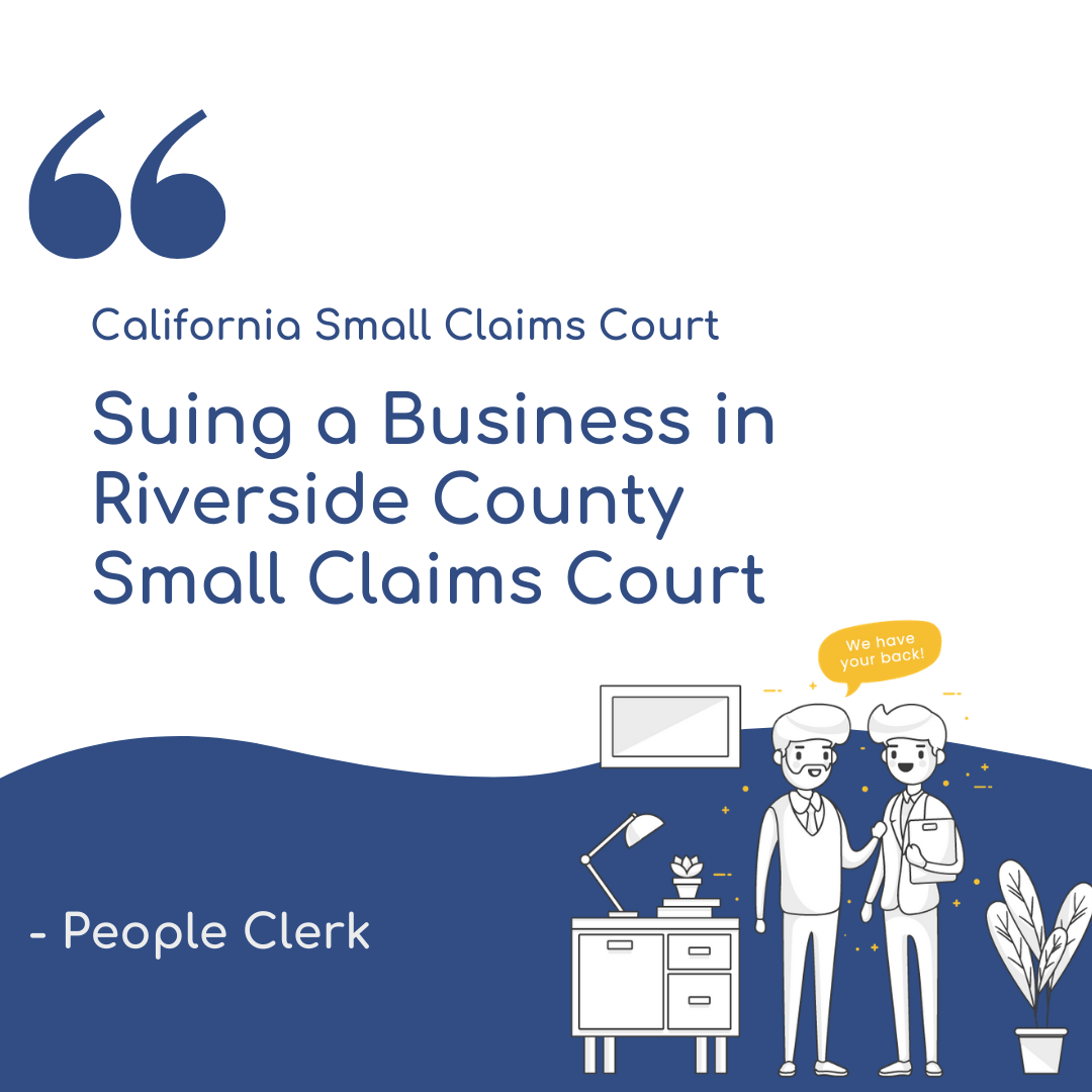 How to sue a company in Riverside County Small Claims Court