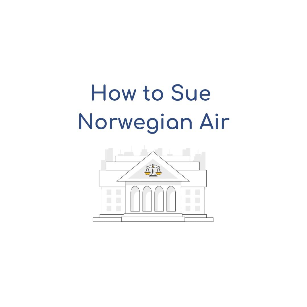 How to Sue Norwegian Air