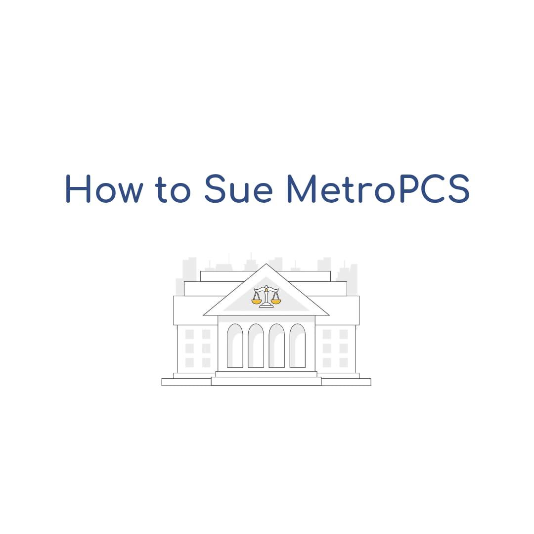 How to Sue MetroPCS