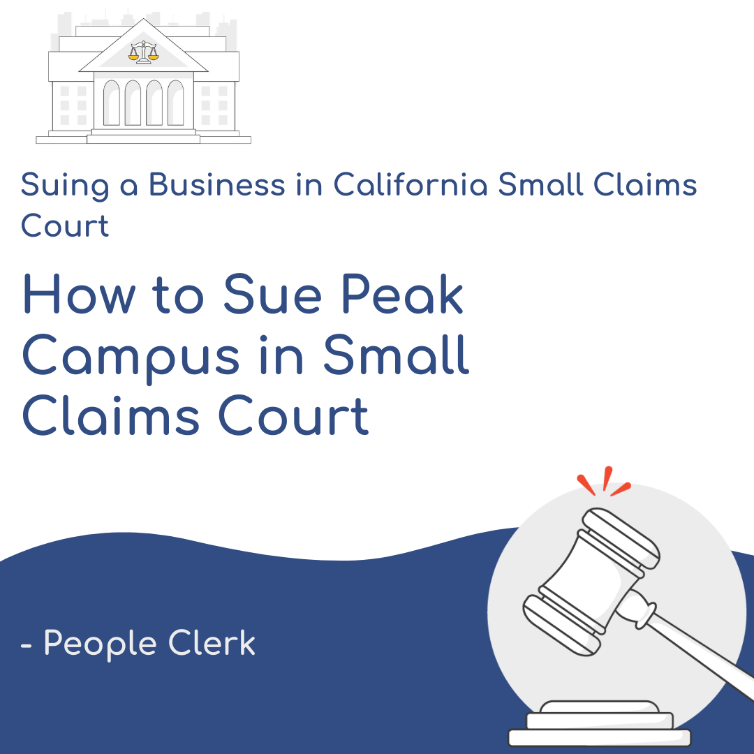 How to Sue Peak Campus in Small Claims Court
