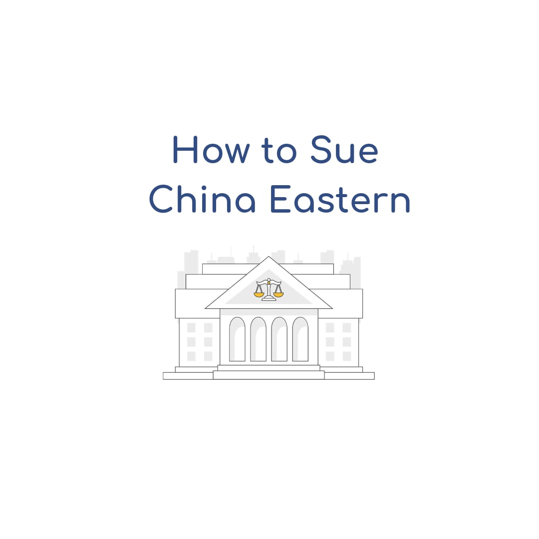 How to Sue China Eastern Airlines