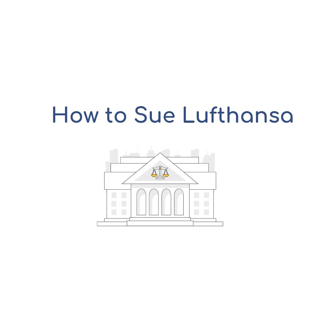 How to Sue Lufthansa Air