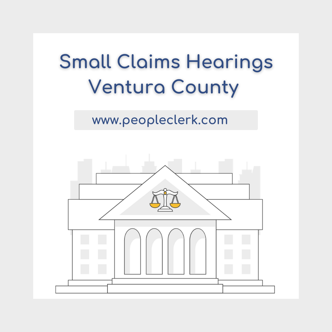 The Small Claims Hearing - Ventura County