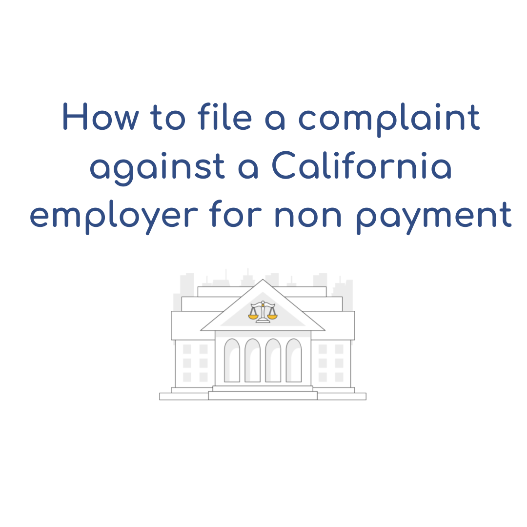 How to file a complaint against a California employer for non payment