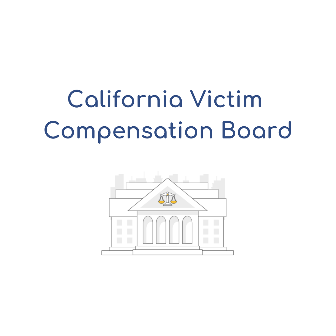 How to Request Money from the California Victim Compensation Board