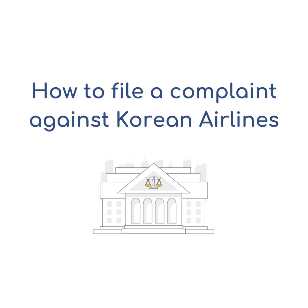 How to file a complaint against Korean Airlines