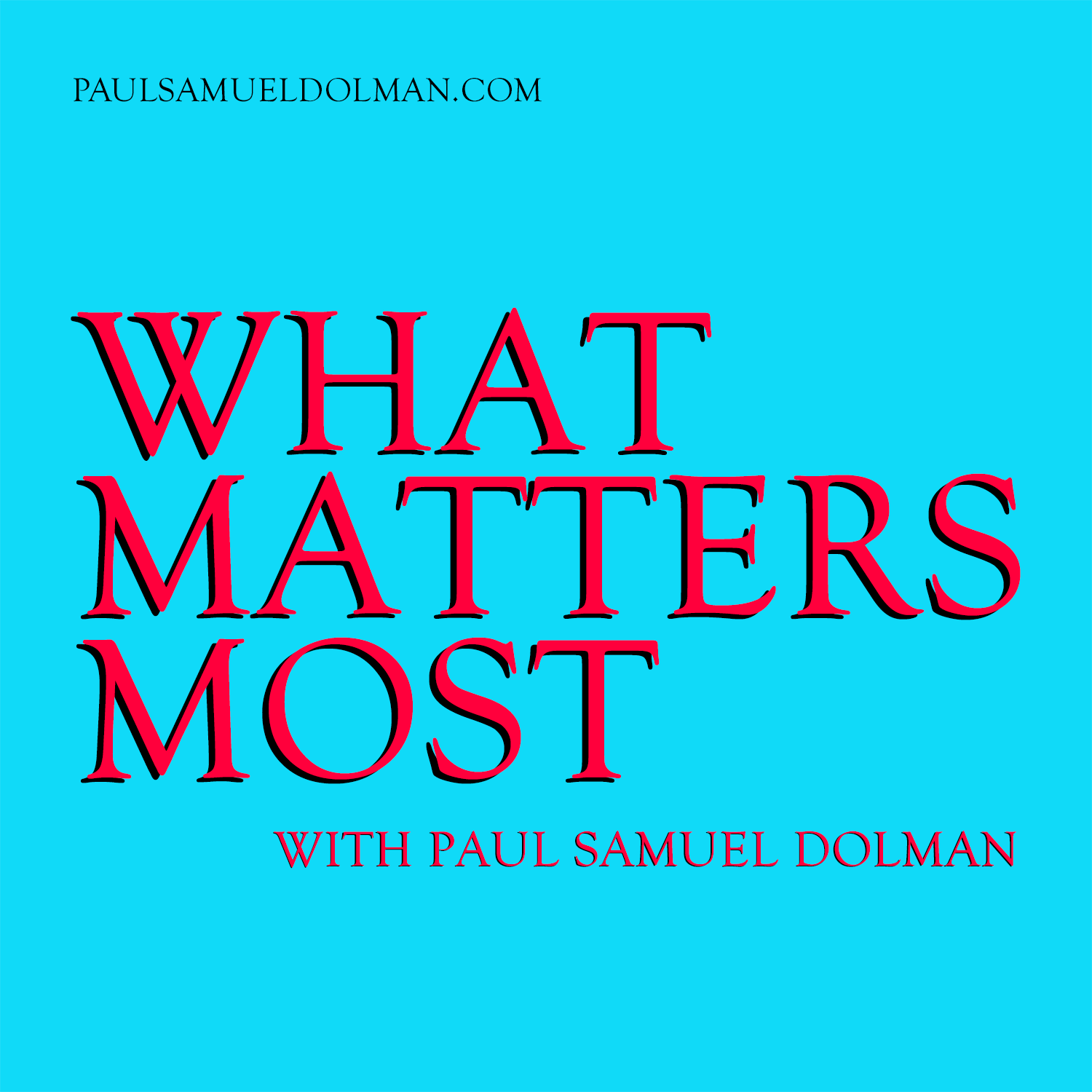What Matters Most