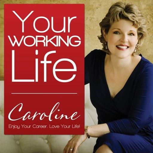Your Working Life Podcast with Sylvia Ann Hewlett