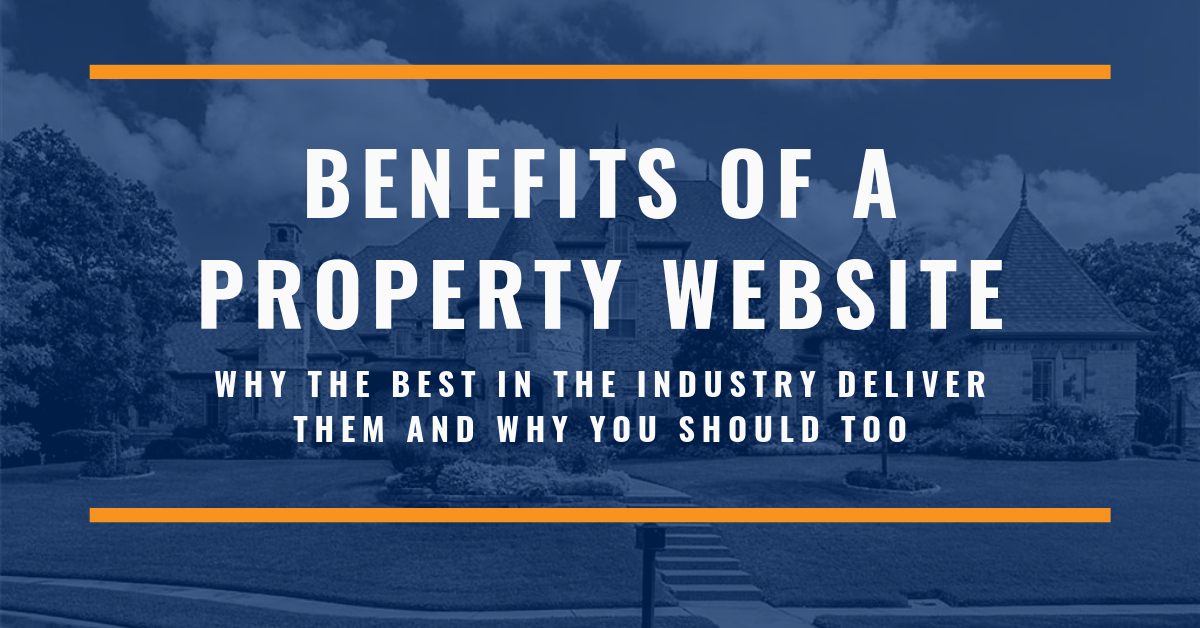 The Benefits of a Property Website