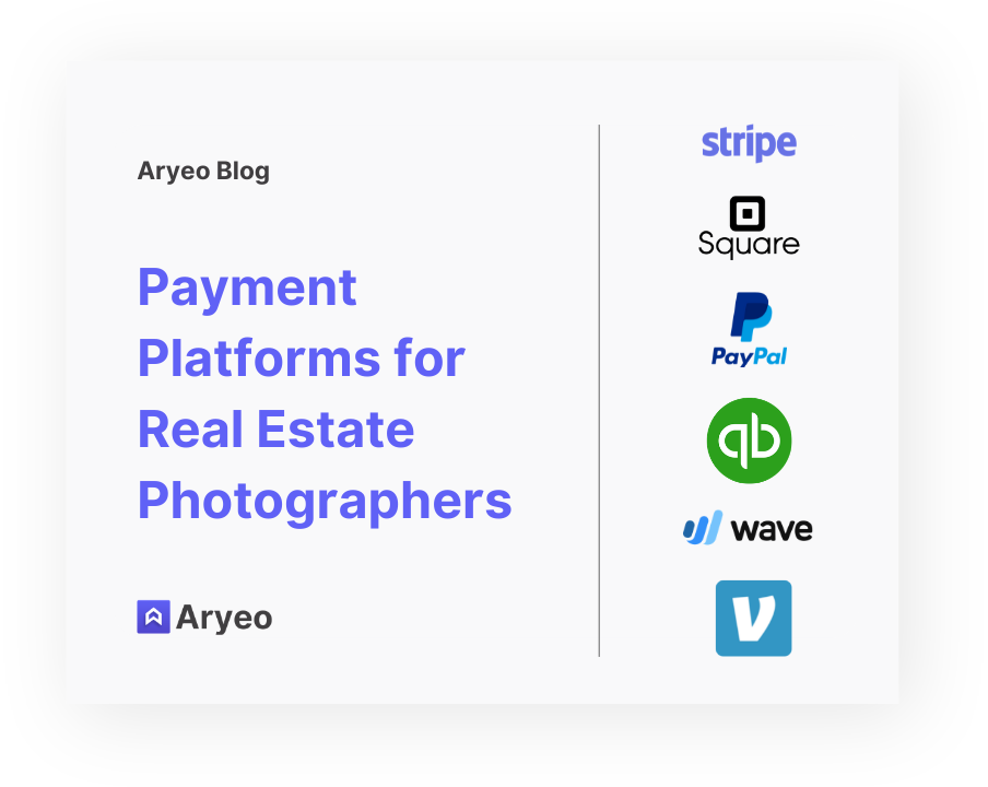 The Best Payment Processing Platforms for Real Estate Photographers