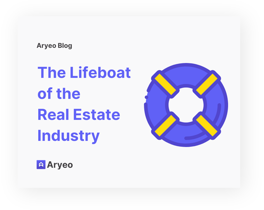 The Lifeboat of the Real Estate Industry