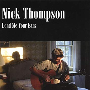 Nick Thompson Lend Me Your Ears Album Cover