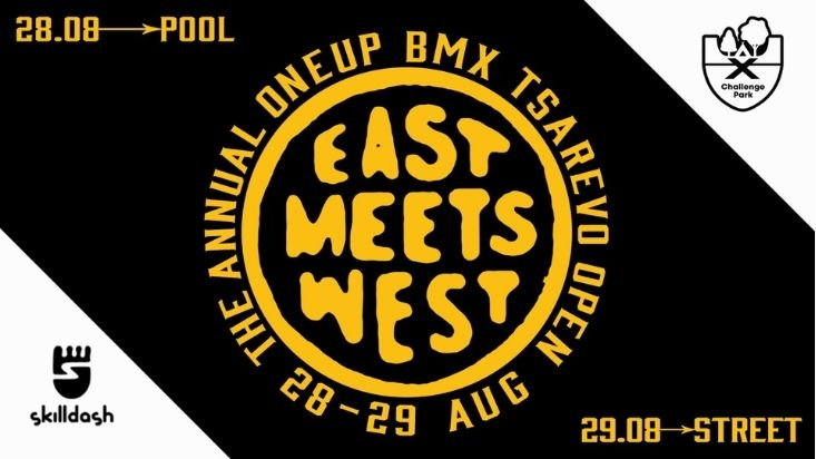 East Meets West - OneUp BMX Tsarevo Open