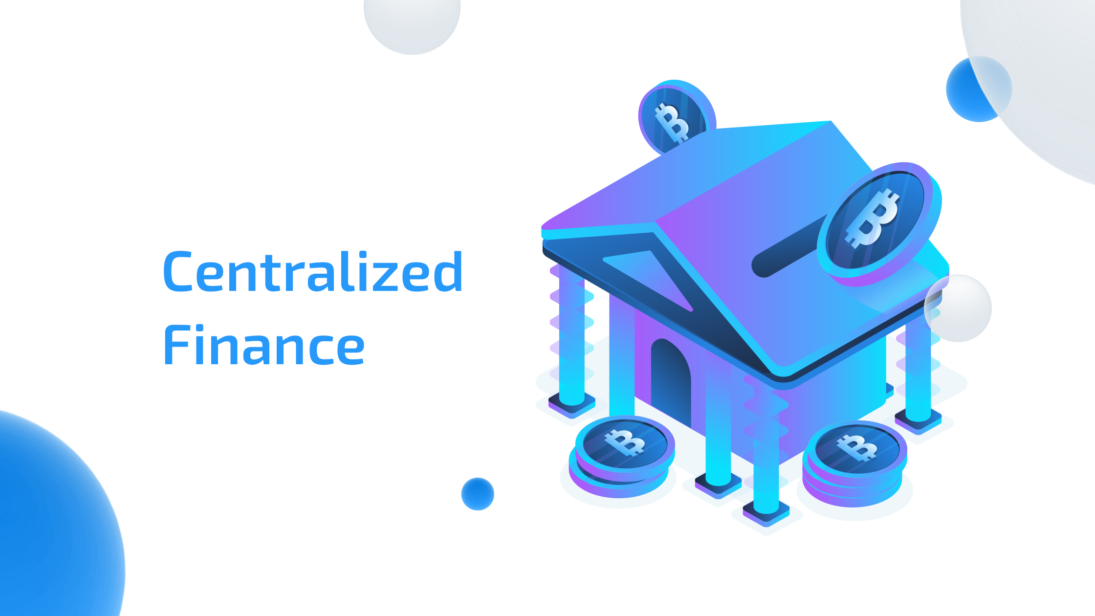 What is Centralized Finance (CeFi)?