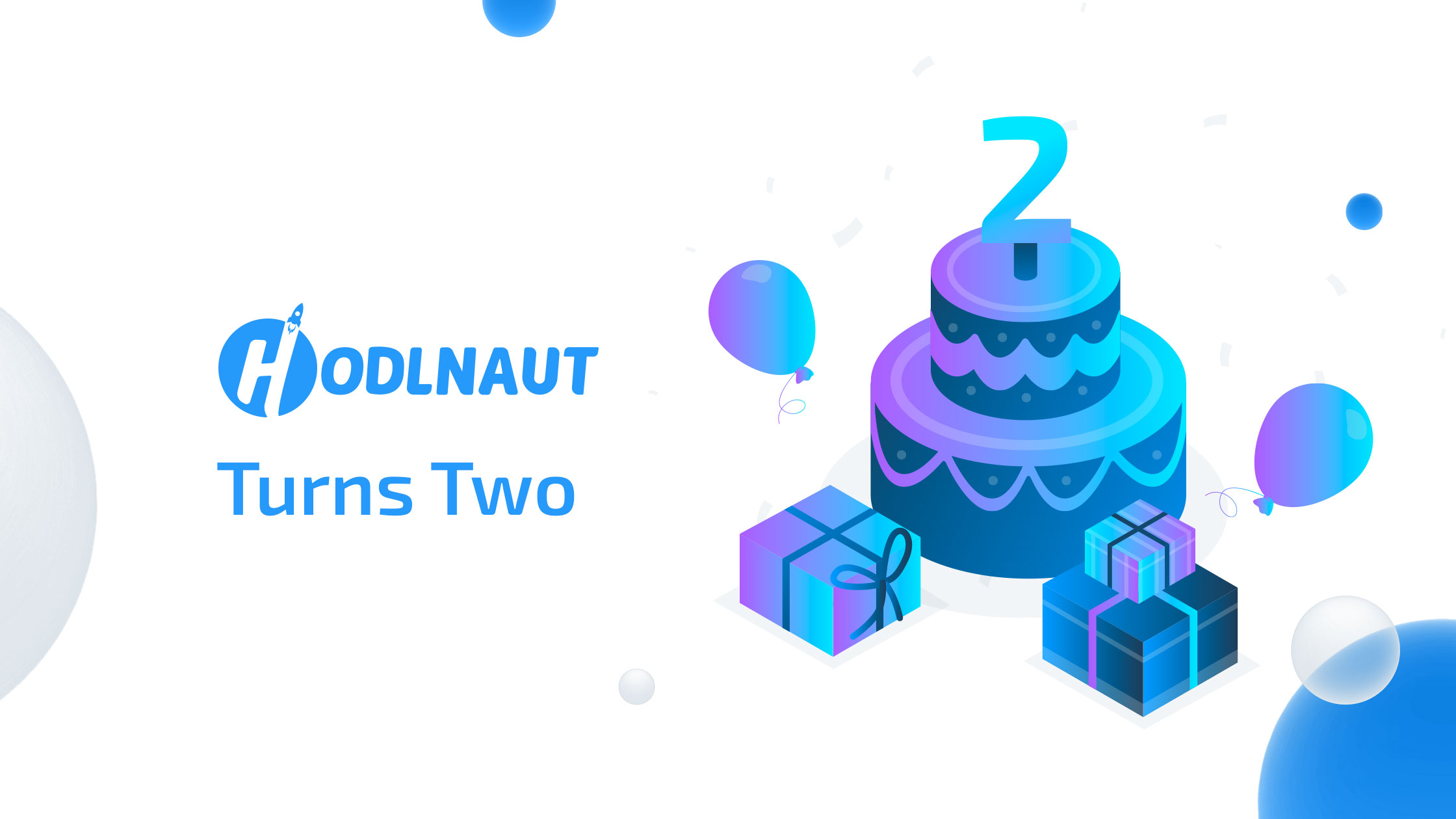 Hodlnaut Turns Two: The Journey So Far