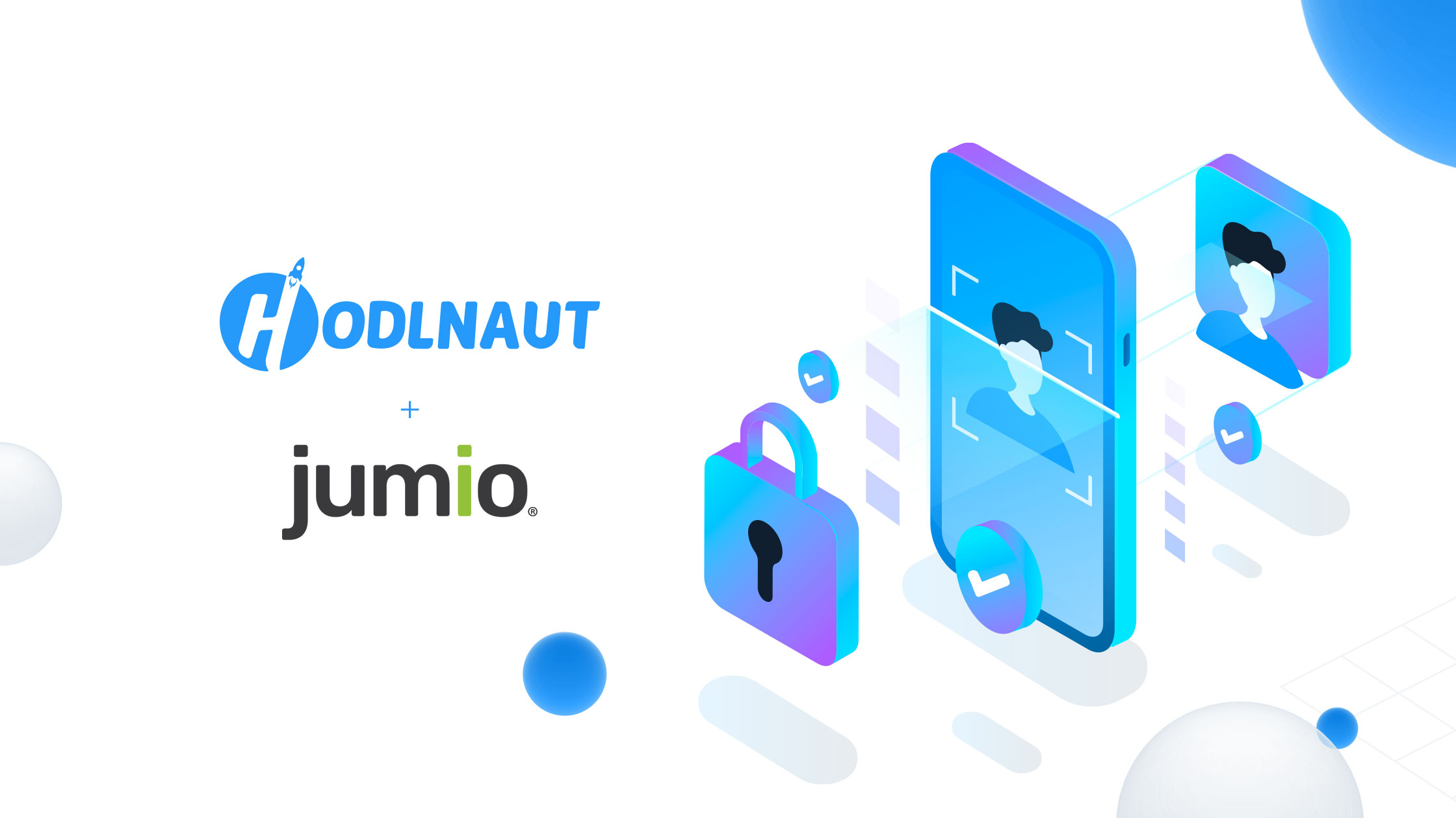 Hodlnaut Selects Jumio as its Trusted Partner for New Customer KYC and Onboarding