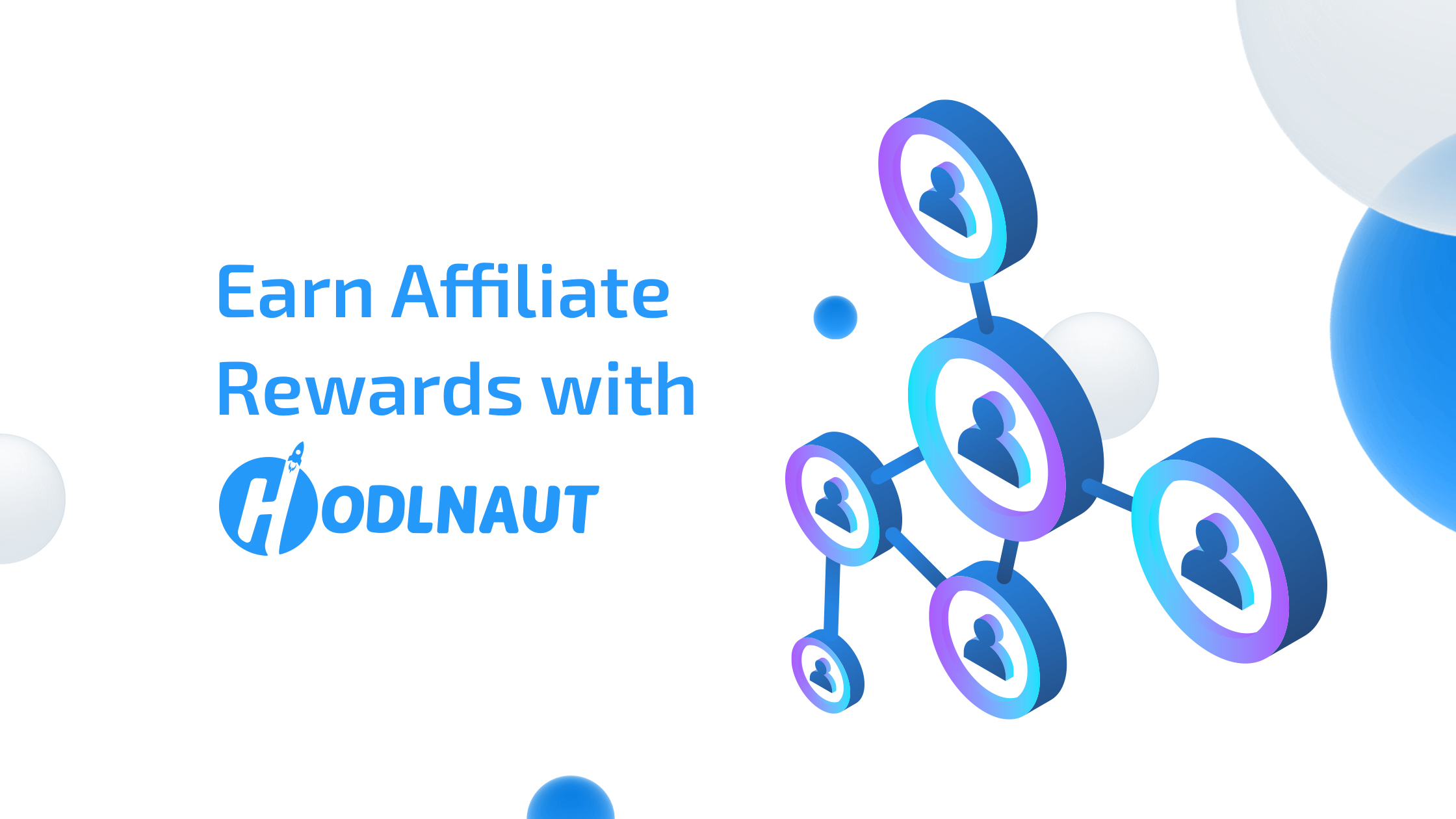Earn 10% Commission with Hodlnaut's Affiliate Program