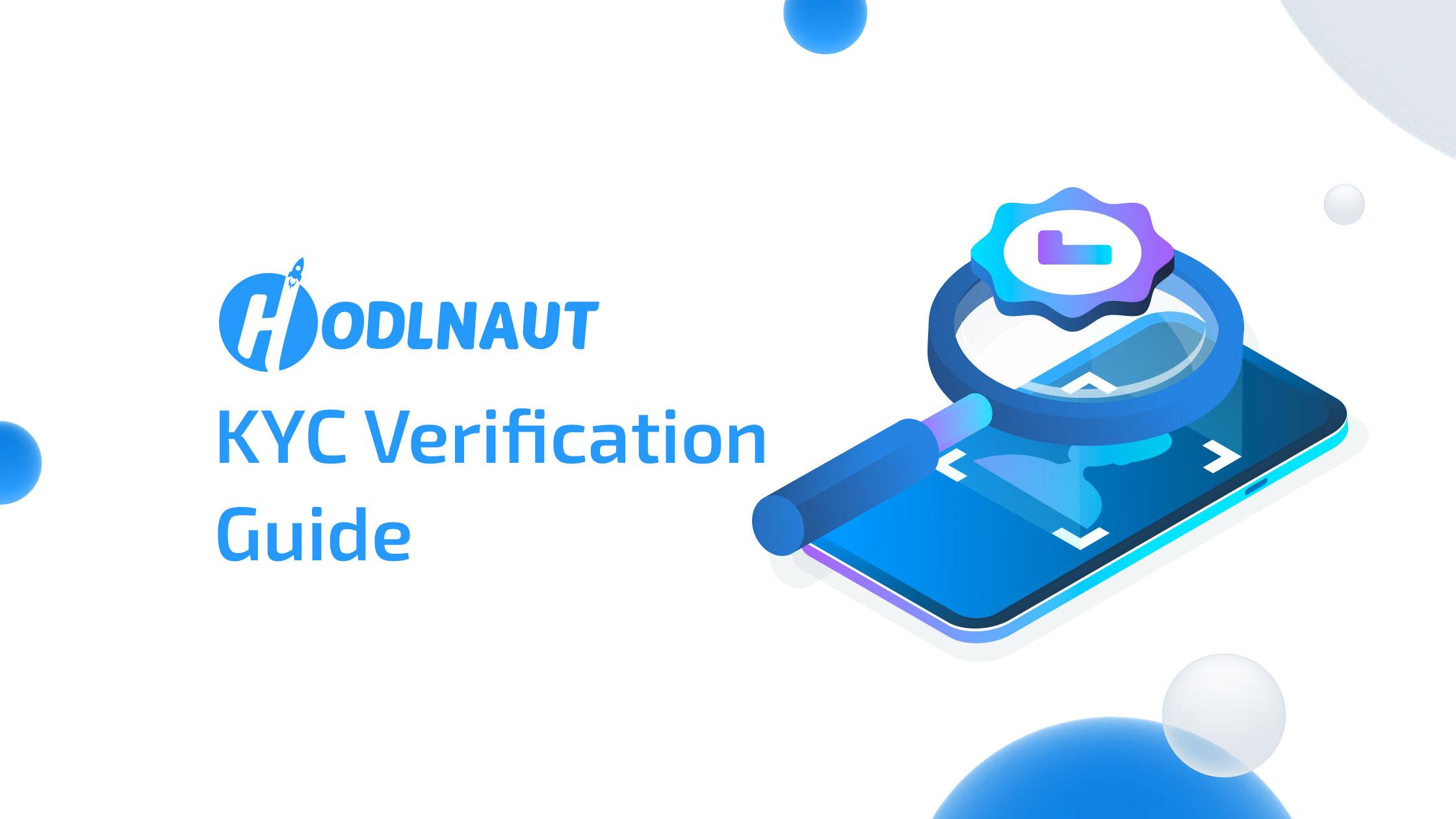 Hodlnaut KYC Verification Guide