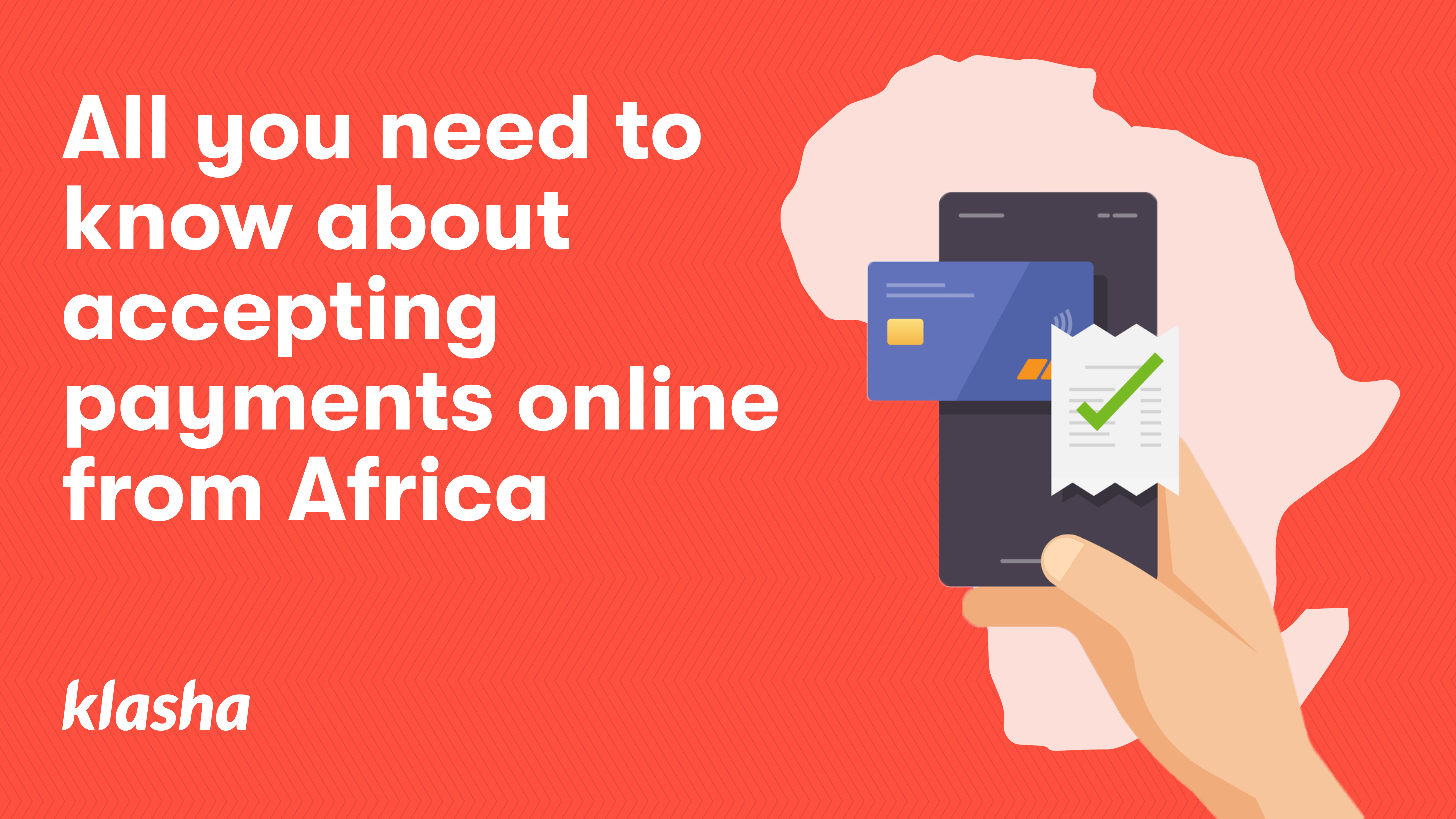 All you need to know about accepting payments online from Africa
