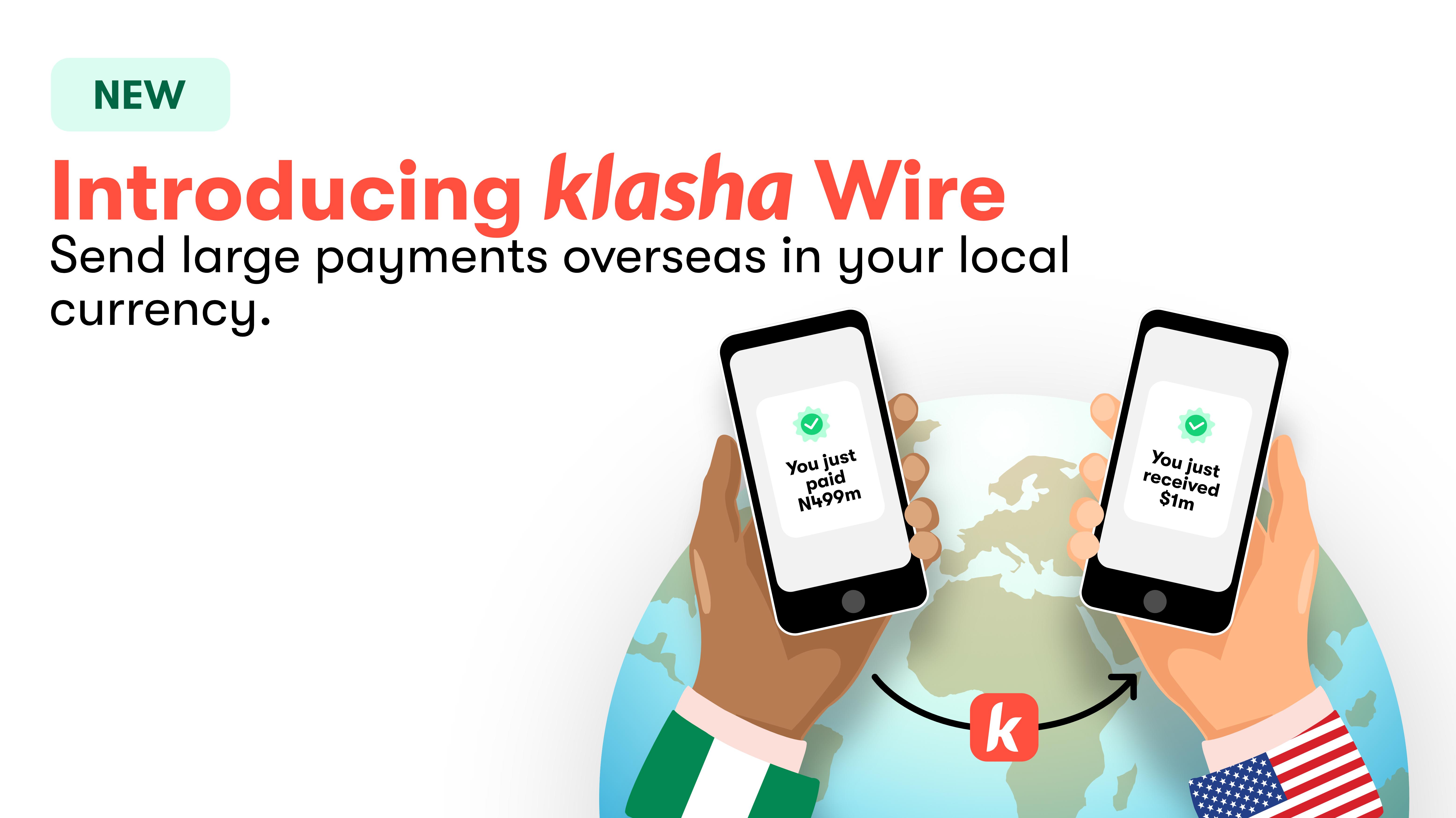 Introducing Klasha Wire