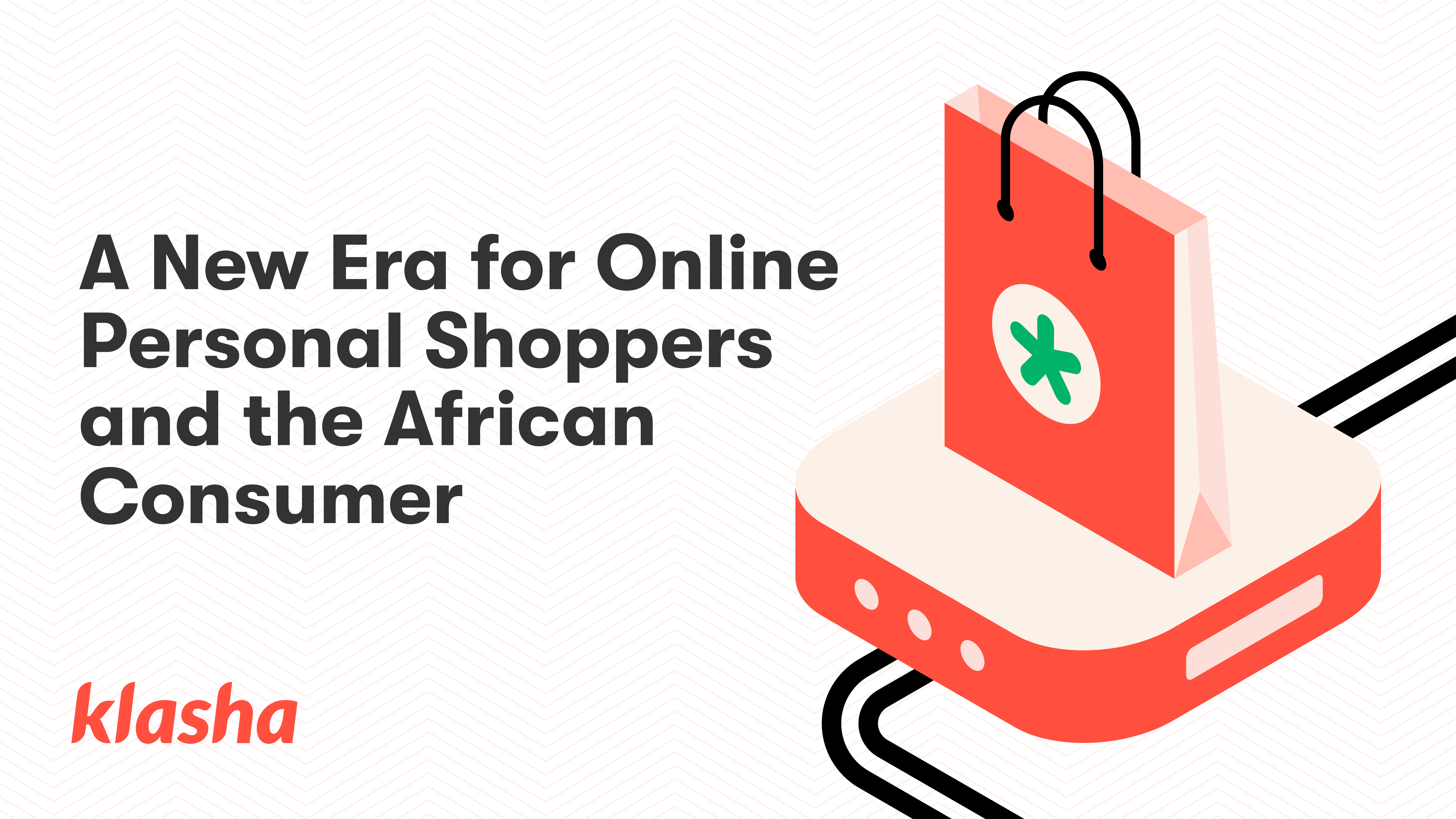 A New Era for Online Personal Shoppers and the African Consumer