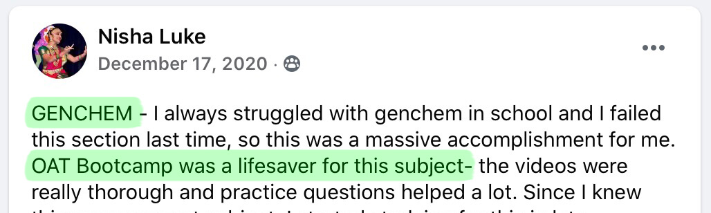 GENCHEM - I always struggled with genchem in school and I failed this section last time, so this was a massive accomplishment for me. OAT Bootcamp was a lifesaver for this subject- the videos were really thorough and practice questions helped a lot.