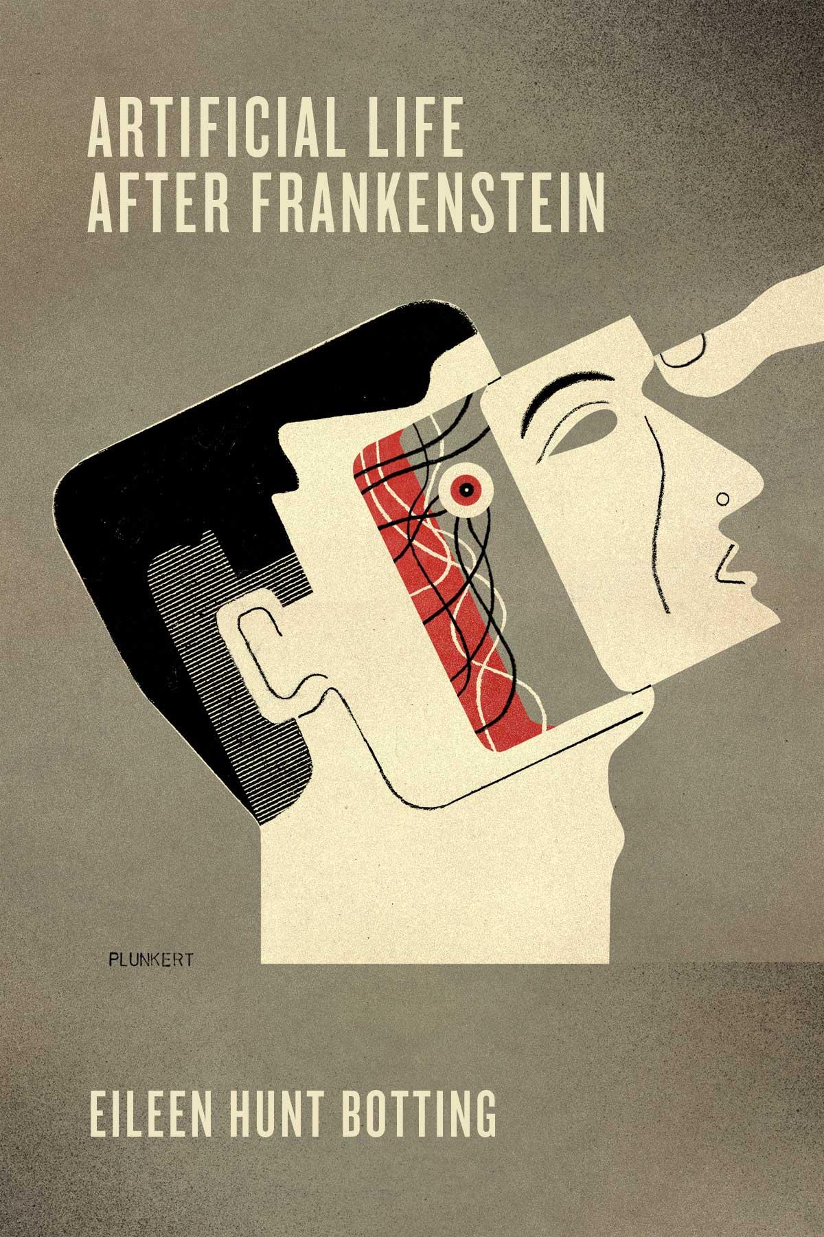 David Plunkert / Artificial Life After Frankenstein / University of Pennsylvania Press