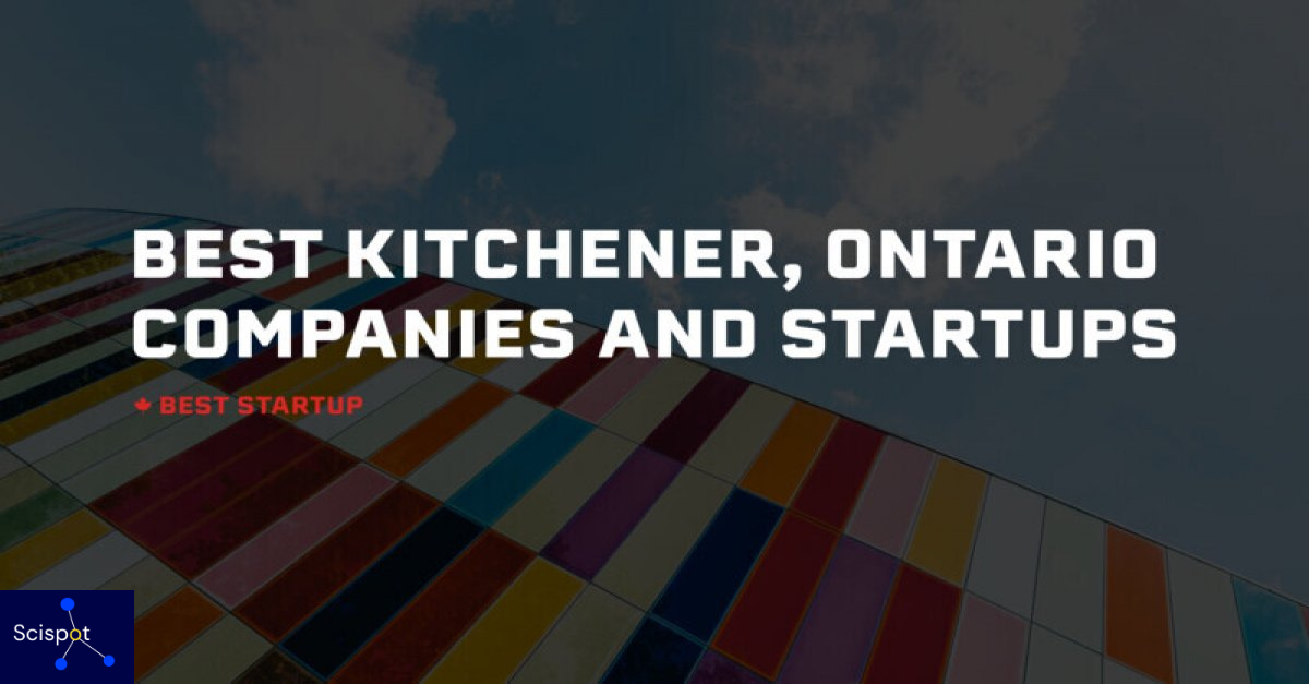 Best Startup Canada names Scispot™ among the top biotech and SaaS companies in Kitchener
