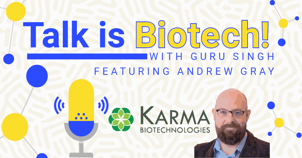 Talk is Biotech! with Andrew Grey