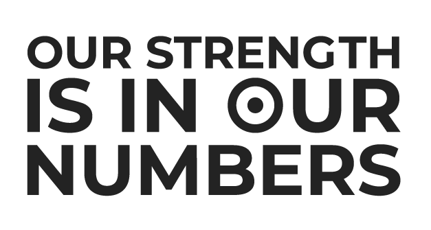 Our Strength is in our numbers