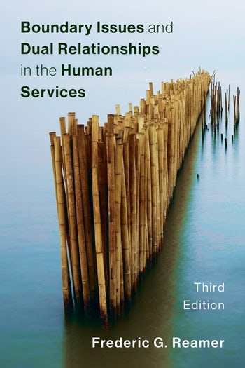 Boundary Issues and Dual Relationships in the Human Services