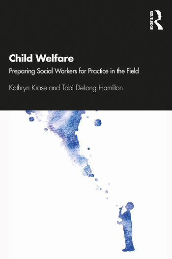 Child Welfare: Preparing Social Workers for Practice in the Field