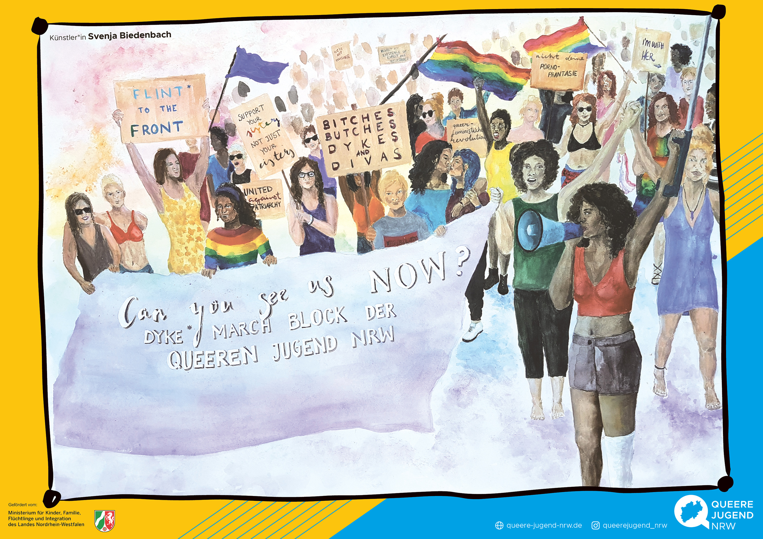 """Das Bild zeigt das Poster der AG Dyke March das von Svenja Biedenbach gestaltet wurde. Darauf zusehen ist eine Demo Situation Vorne laufen Personen mit einem großen Banner auf dem """"Can you see us now? – Dyke March Block der Queeren Jugend NRW steht"""". Verschiedene Personen halten Plakate hoch auf einem steht zum Beispiel """"Flint* tot he Front""""."""