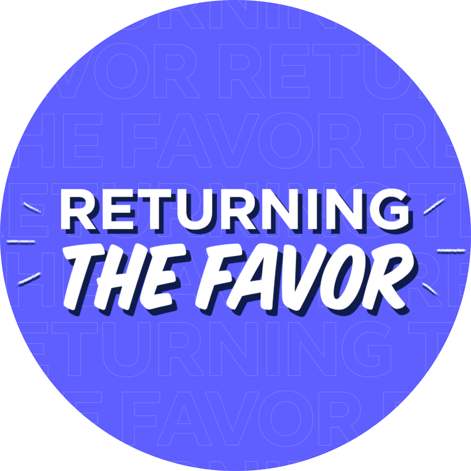 appearance on Returning the Favor show with Mike Rowe