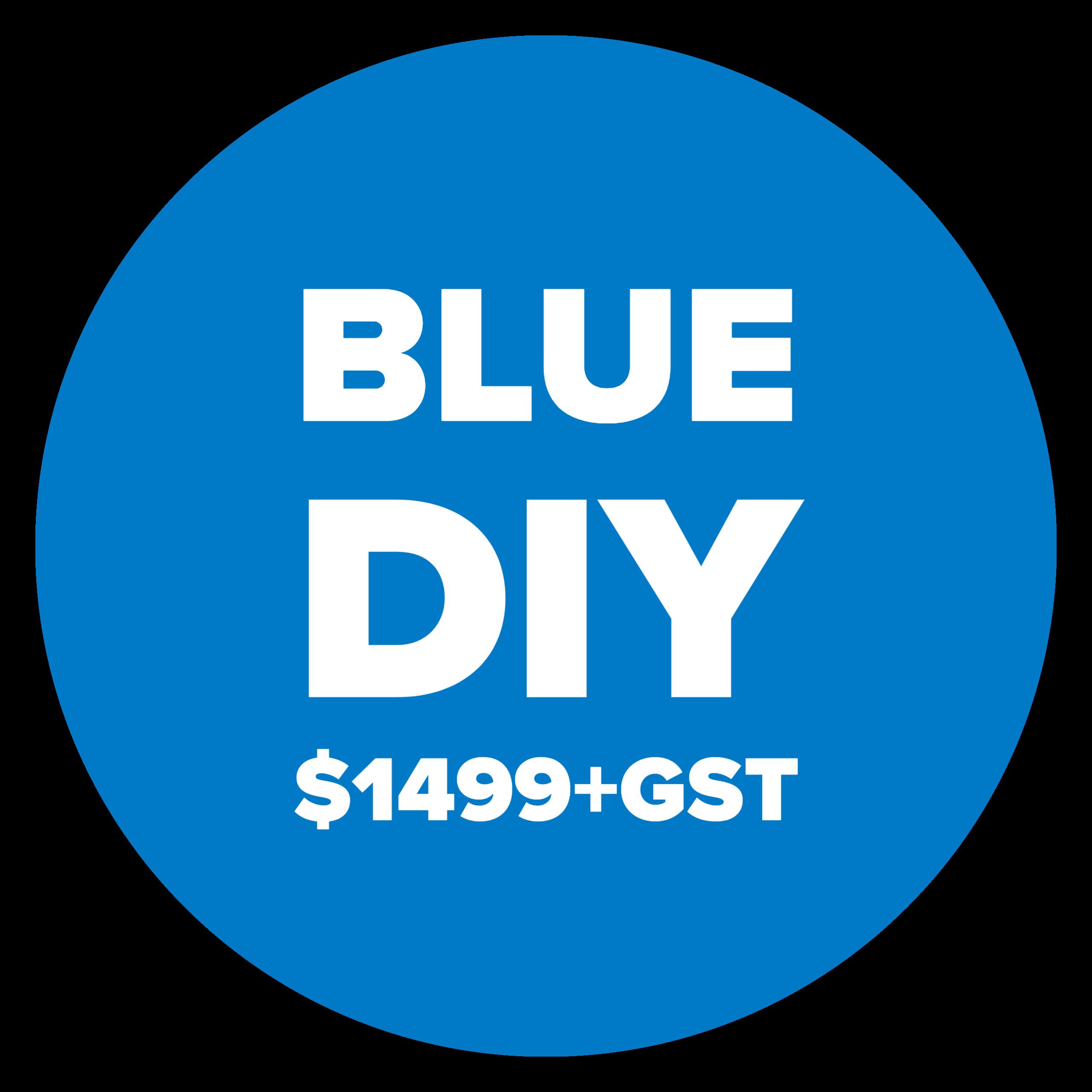 DIY Blue $1499+GST