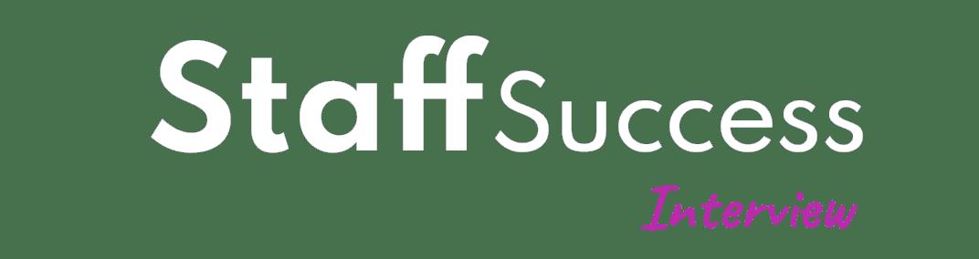 Staffsuccess Interview