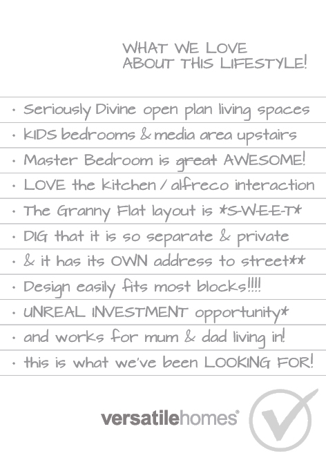 What we love about Versatile Homes Duo Distinct. A home with abundant options for family, or creating a secure investment!