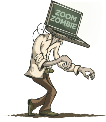 Zoomentia (I've become a Zoombie)