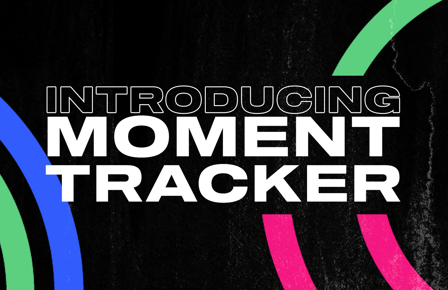 A new feature to track Moments