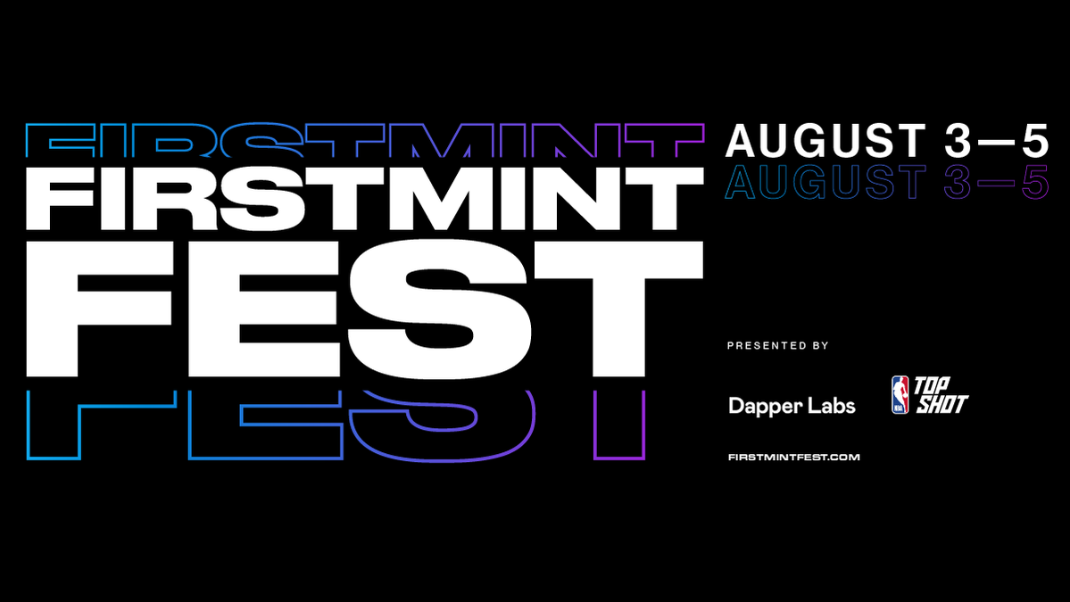 The First Mint Fest will be held virtually on August 3-5. Oh, and it's free.