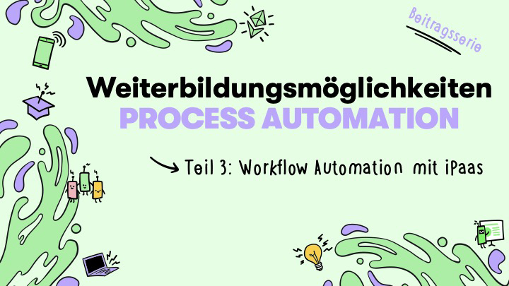 Weiterbildungsangebote Prozessautomatisierung: Cloud Automation (Teil 3)