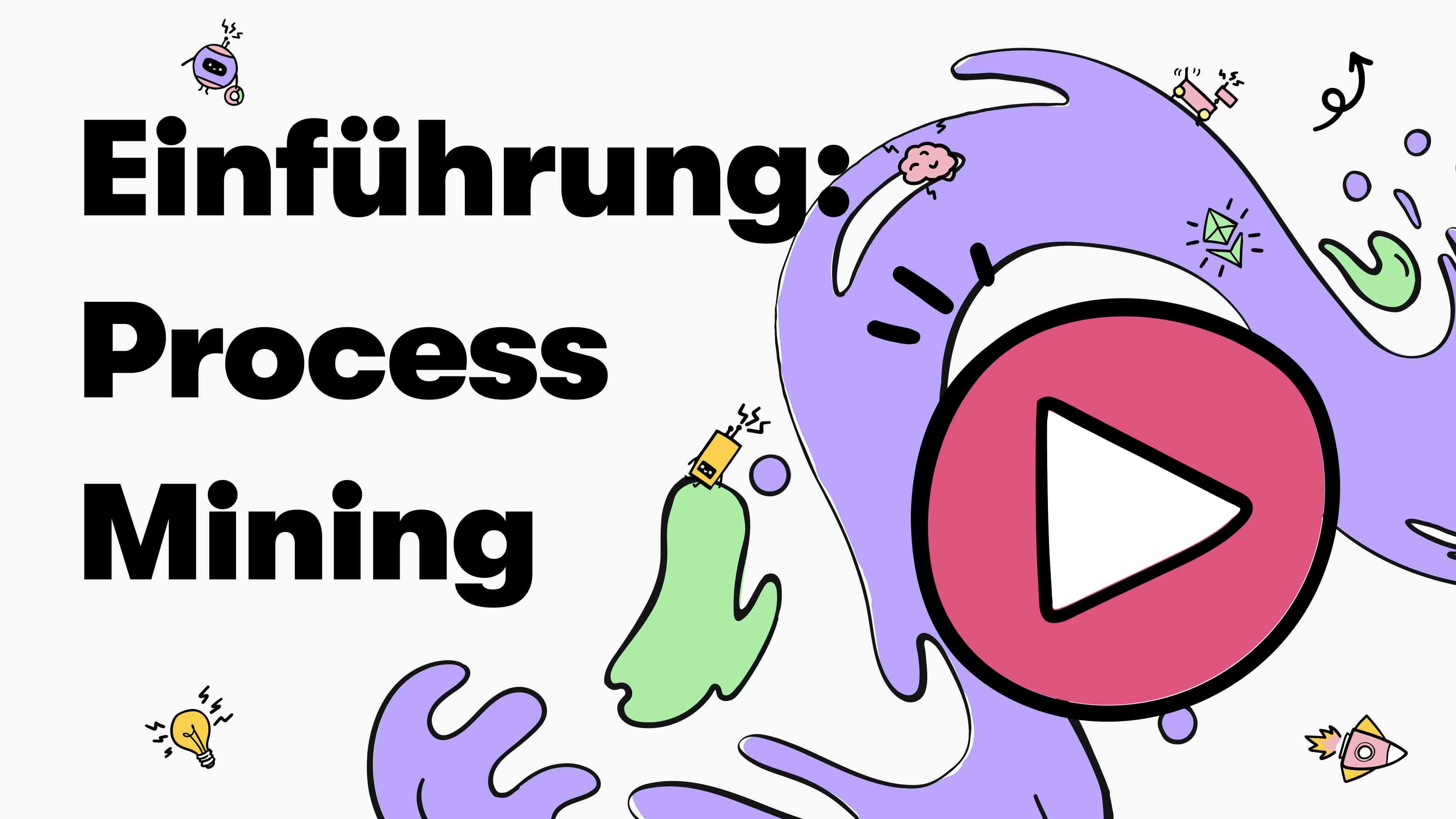 Einführung Process Mining