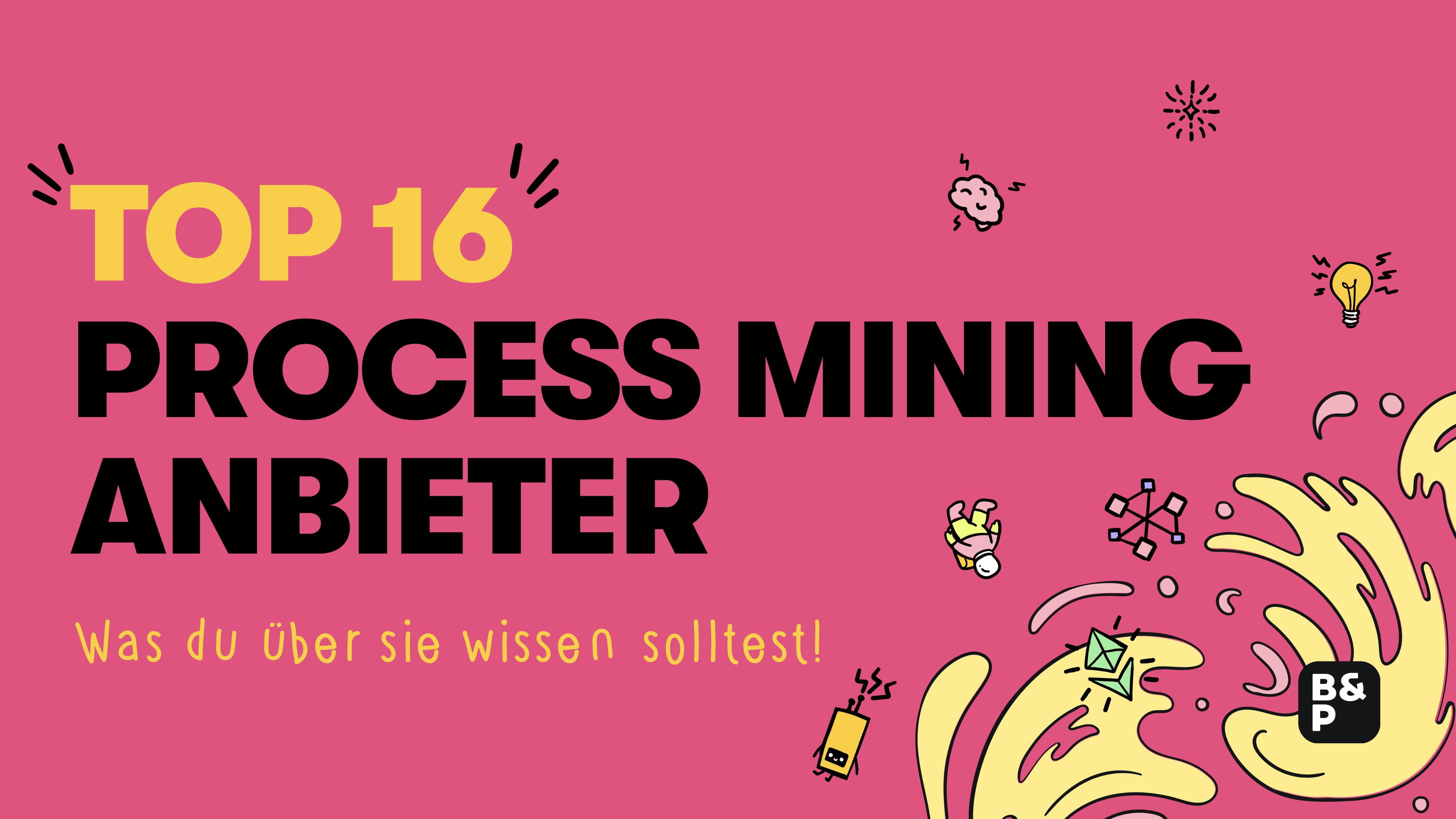 Process Mining: Die »16 besten Software Tools« der Welt